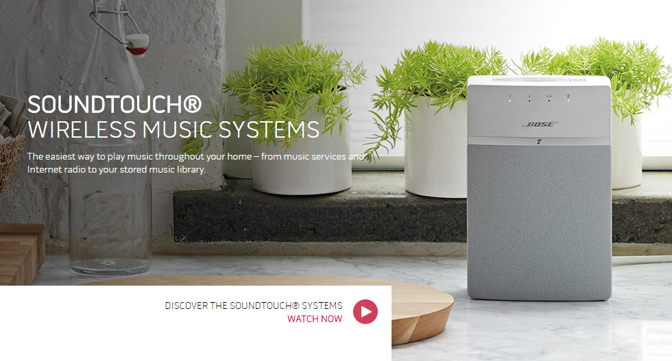 SOUNDTOUCH® WIRELESS MUSIC SYSTEMS The easiest way to play music throughout your home – from music services and Internet radio to your stored music library.