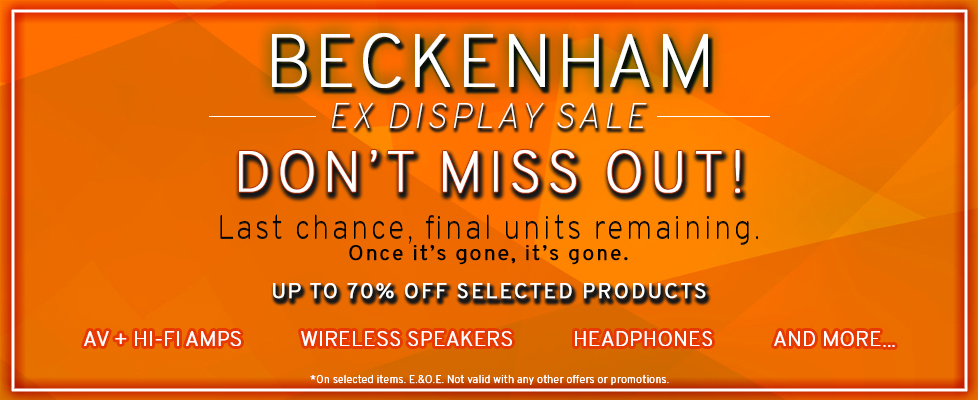 Ex Display Clearance at Beckenham branch. Call us or visit us in store for more information.