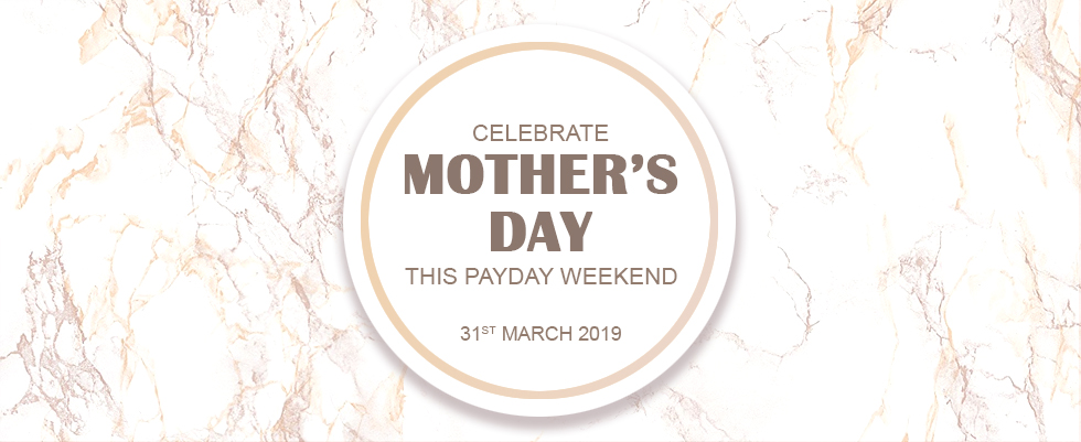 Celebrate Mother's Day this PayDay Weekend. Special offers happening online and in store. Come in or call us at 020 8952 5535 for more information.