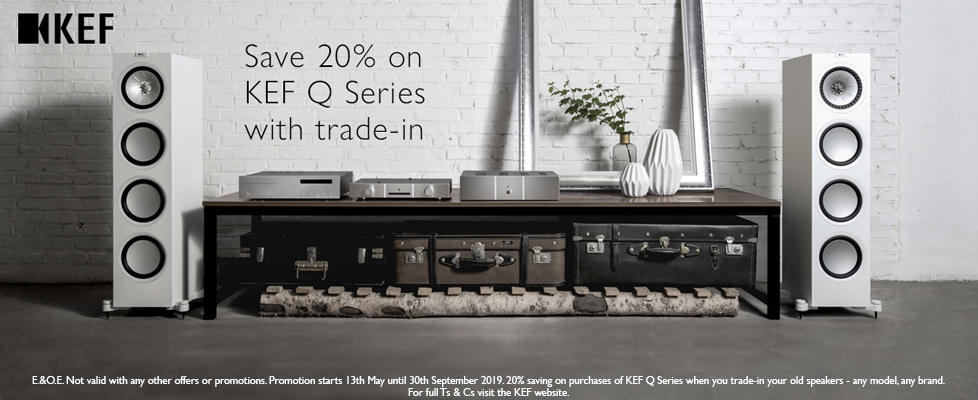20% off KEF Q Series - Trade in