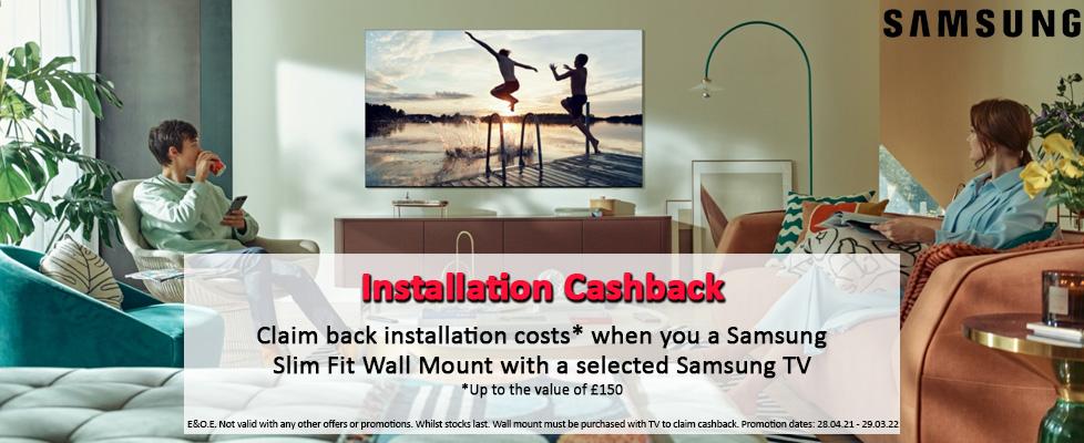 Samsung Installation Cashback