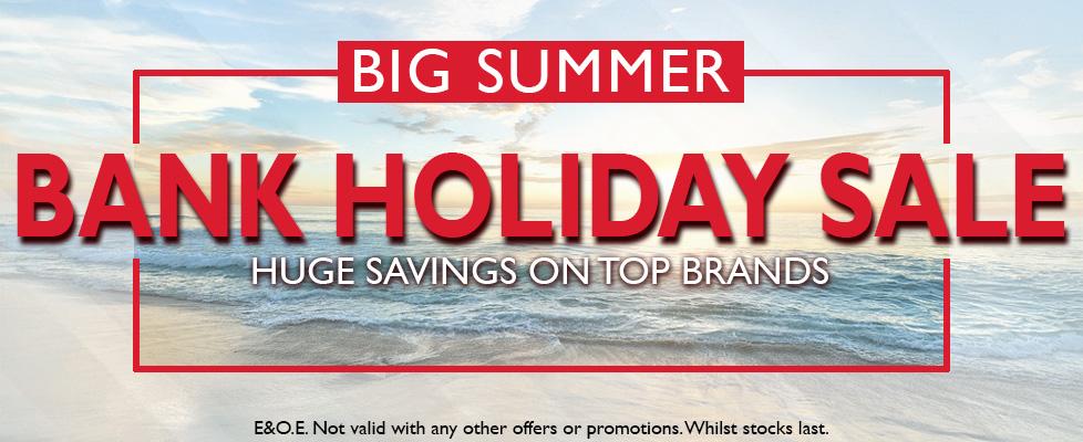 Summer Bank Holiday Sale
